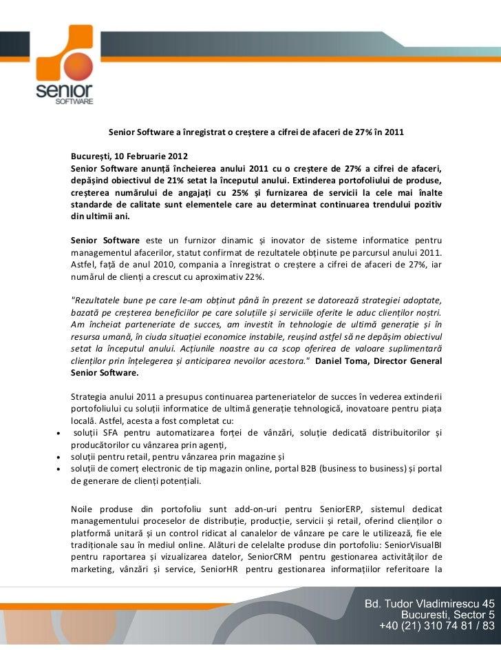 Senior Software a înregistrat o creștere a cifrei de afaceri de 27% în 2011    București, 10 Februarie 2012    Senior Soft...