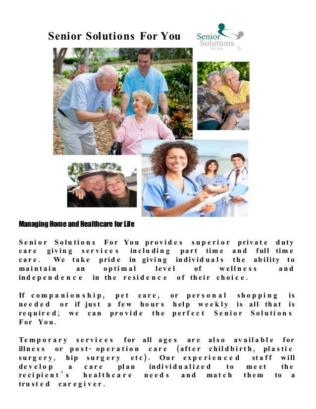 Senior Solutions For You Managing Home and Healthcare for Life S e n i o r S o l u t i o n s For Yo u pr o v i d e s s u p...