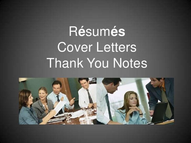 Résumés Cover LettersThank You Notes