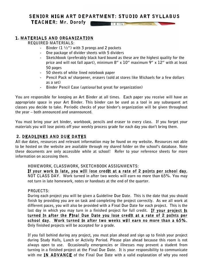 SENIOR HIGH ART DEPARTMENT: STUDIO ART SYLLABUS        TEACHER: Mr. Dorofy1. MATERIALS AND ORGANIZATION     REQUIRED MATER...
