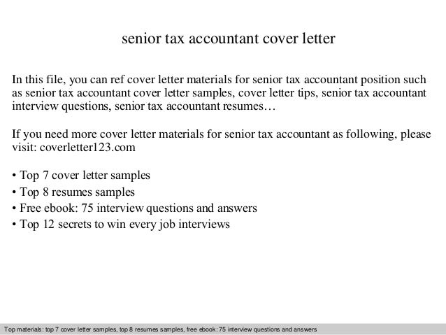 senior tax accountant cover letter Use this senior accountant cover letter sample to help you write a powerful cover letter that will separate you from the competition.