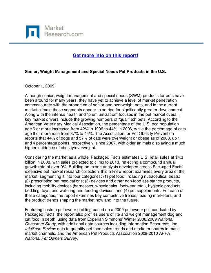 Get more info on this report!Senior, Weight Management and Special Needs Pet Products in the U...
