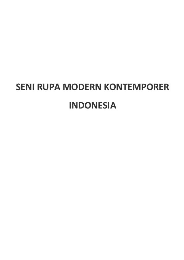 SENI RUPA MODERN KONTEMPORER         INDONESIA