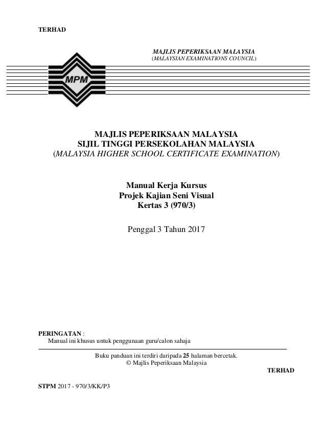 TERHAD STPM 2017 - 970/3/KK/P3 TERHAD MAJLIS PEPERIKSAAN MALAYSIA SIJIL TINGGI PERSEKOLAHAN MALAYSIA (MALAYSIA HIGHER SCHO...