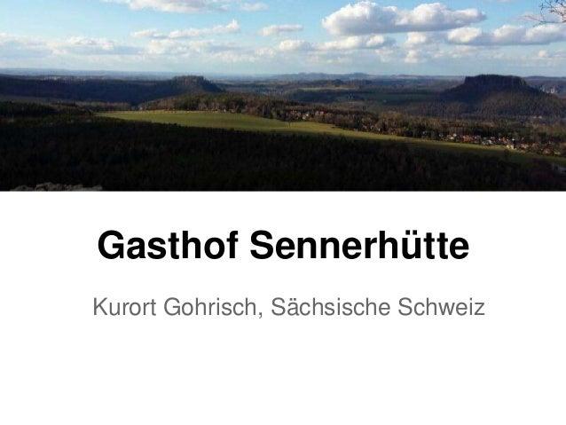 Gasthof Sennerhütte Kurort Gohrisch, Sächsische Schweiz