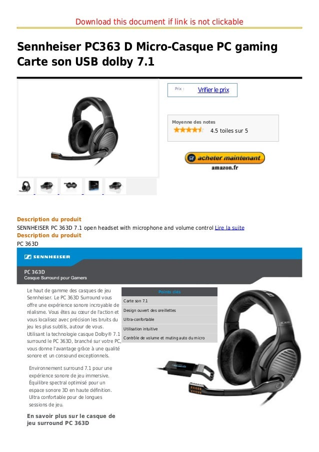Download this document if link is not clickableSennheiser PC363 D Micro-Casque PC gamingCarte son USB dolby 7.1           ...