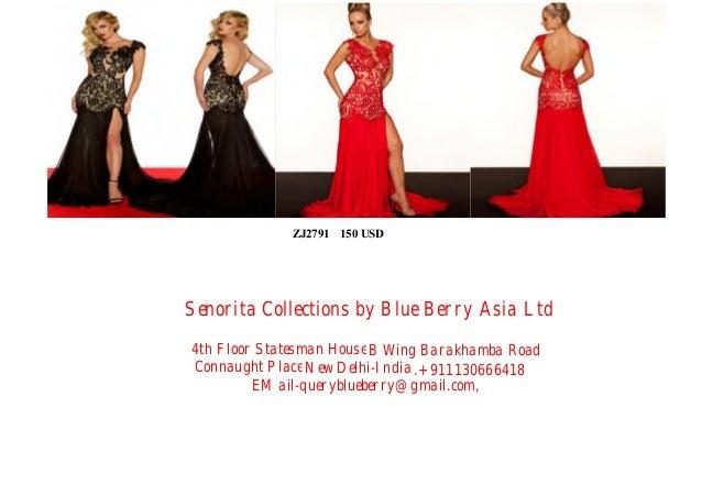 ZJ2791 150 USD  Senorita Collections by Blue Berry Asia Ltd 4th Floor Statesman House B Wing Barakhamba Road Connaught Pla...