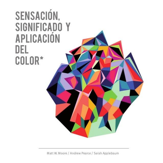 410b2cb8a0 Sensación, Significado y Aplicación del Color