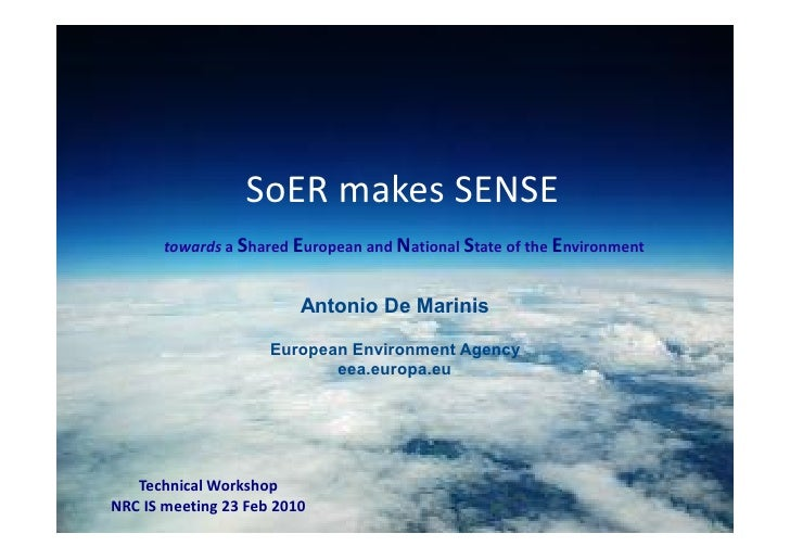 SoER makes SENSE         towards a Shared European and National State of the Environment                             Anton...