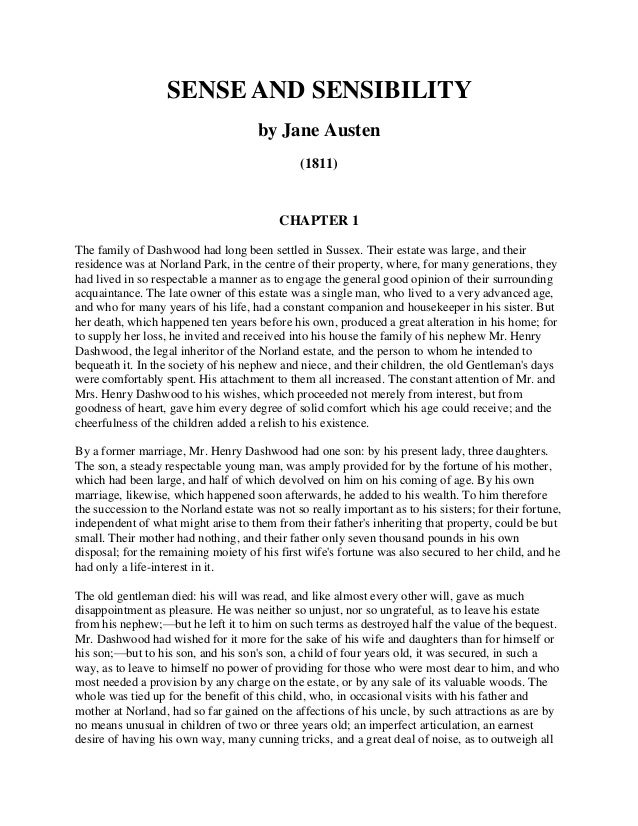 SENSE AND SENSIBILITY by Jane Austen (1811) CHAPTER 1 The family of Dashwood had long been settled in Sussex. Their estate...