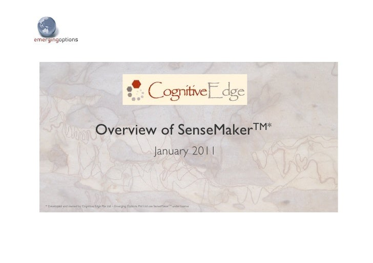 Overview of   SenseMaker TM   	             June 2010