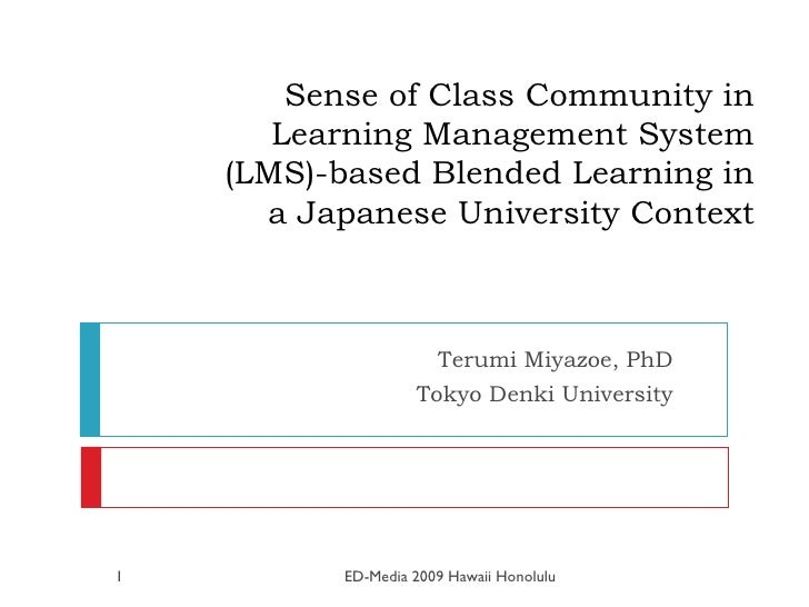 Sense of Class Community in Learning Management System (LMS)-based Blended Learning in a Japanese University Context Terum...