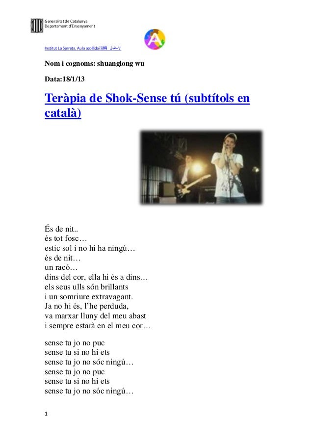 Generalitat de CatalunyaDepartament d'EnsenyamentInstitut La Serreta. Aula acollida接纳Nom i cognoms: shuanglong wuData:18/1...
