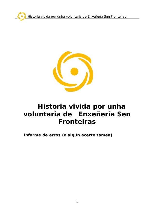 Historia vivida por unha voluntaria de Enxeñería Sen Fronteiras Historia vivida por unha voluntaria de Enxeñería Sen Front...