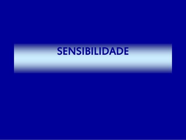 SENSIBILIDADE