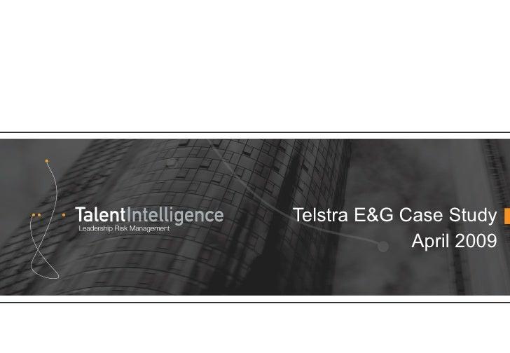 Telstra E&G Case Study April 2009