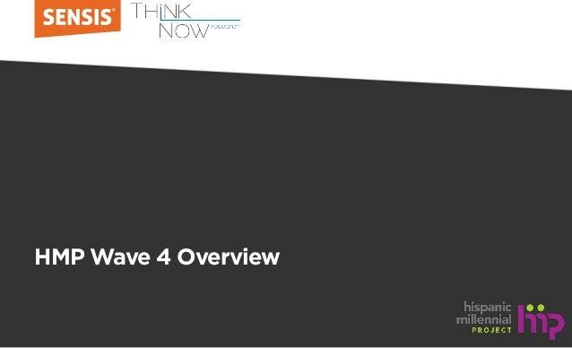 HMP Wave 4 Overview