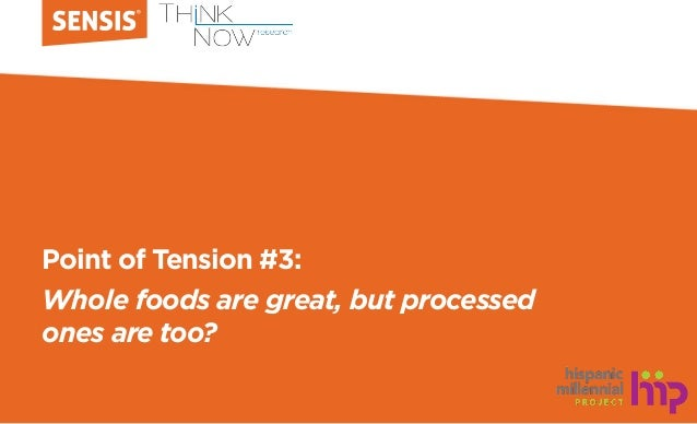 Point of Tension #3: Whole foods are great, but processed ones are too?