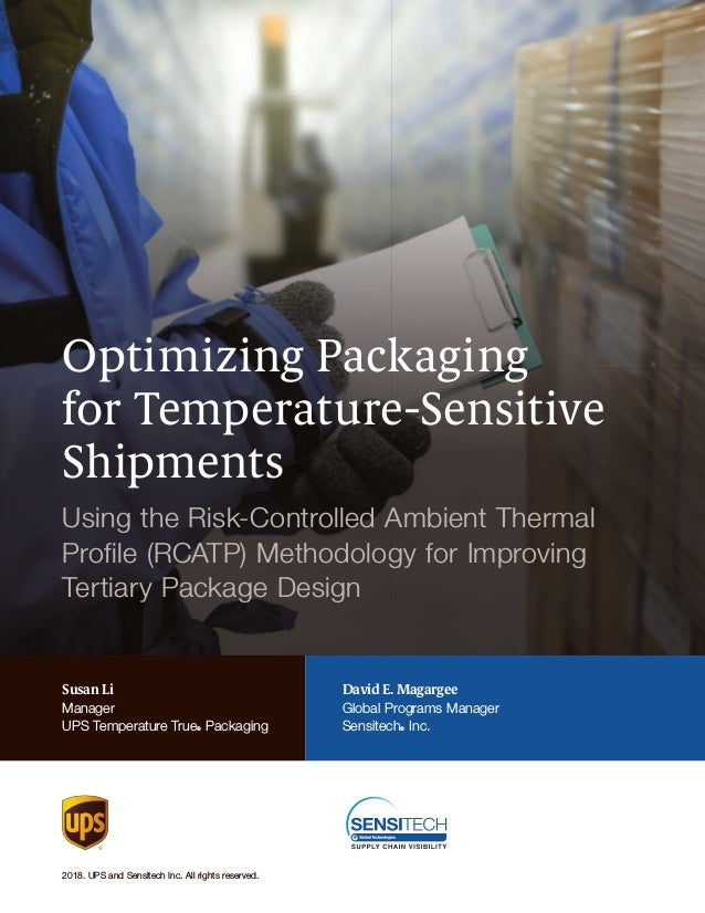 Optimizing Packaging for Temperature-Sensitive Shipments Using the Risk-Controlled Ambient Thermal Profile (RCATP) Methodo...