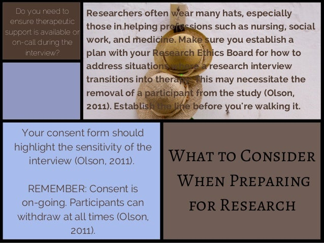 What to Consider When Preparing for Research Researchers often wear many hats, especially those in helping professions suc...