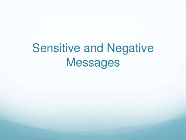 Sensitive and Negative      Messages