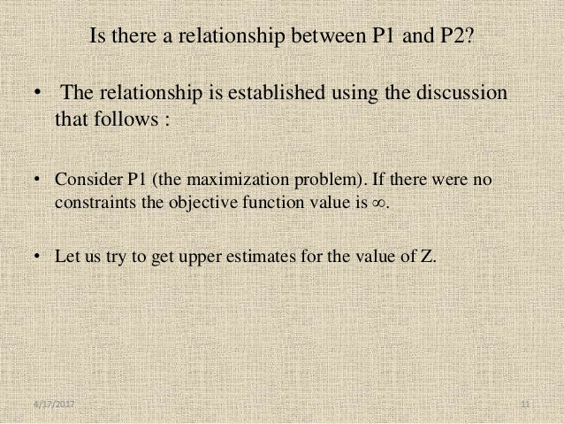 Is there a relationship between P1 and P2? • The relationship is established using the discussion that follows : • Conside...
