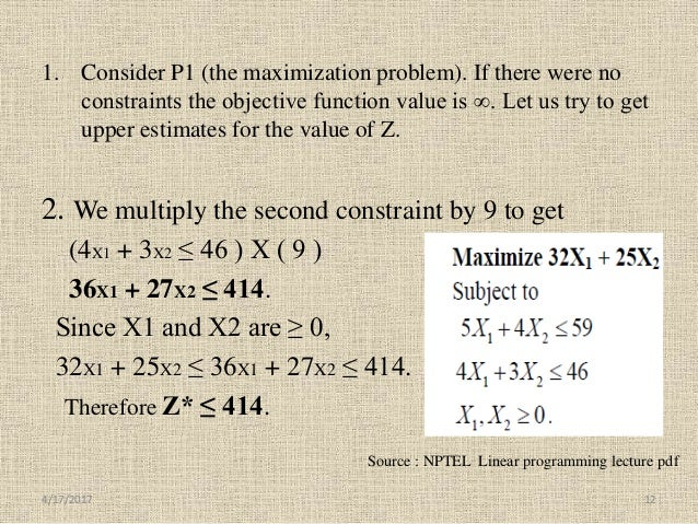 1. Consider P1 (the maximization problem). If there were no constraints the objective function value is ∞. Let us try to g...