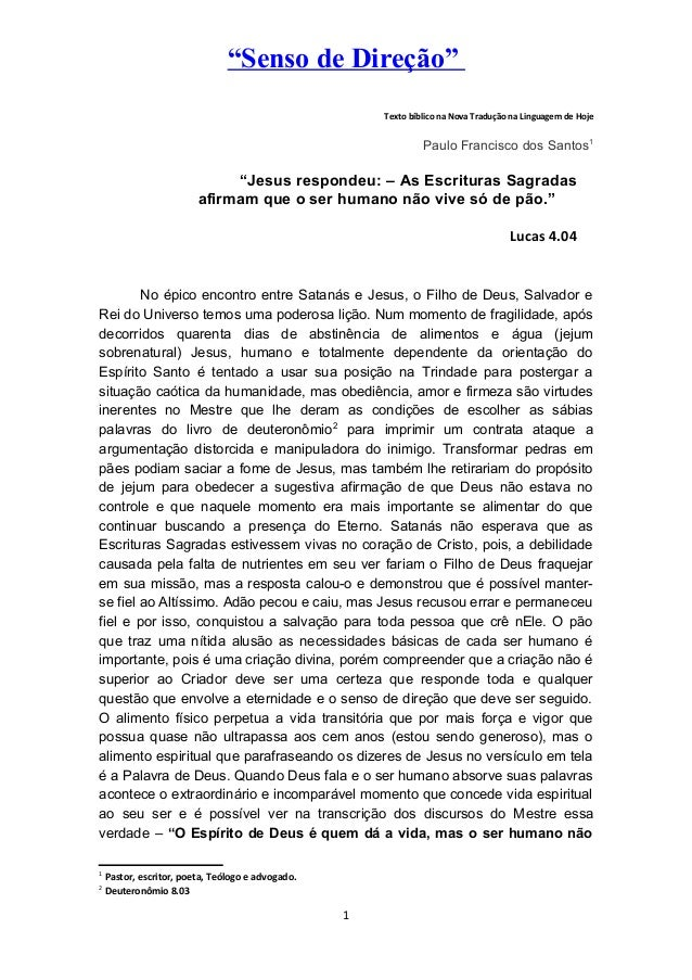 """""""Senso de Direção"""" Texto bíblico na Nova Tradução na Linguagem de Hoje Paulo Francisco dos Santos1 """"Jesus respondeu: – As ..."""