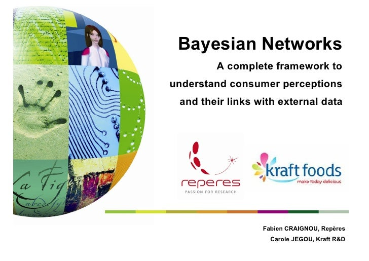 Bayesian Networks         A complete framework to understand consumer perceptions  and their links with external data     ...