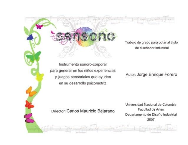 Sensono Instrumento Sonoro Corporal para Generar Experiencias Sensoriales Psicomotrices