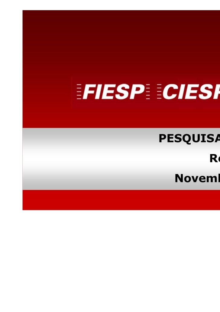 PESQUISA SENSOR      Resultados Novembro/2011          DEPECON