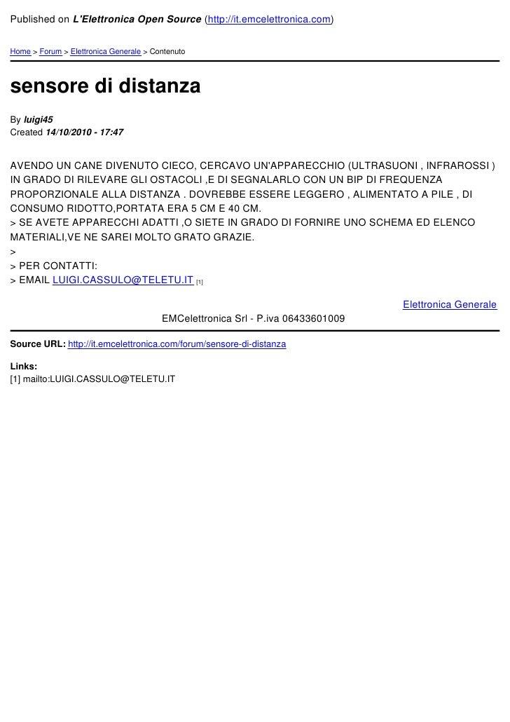 Published on LElettronica Open Source (http://it.emcelettronica.com)Home > Forum > Elettronica Generale > Contenutosensore...
