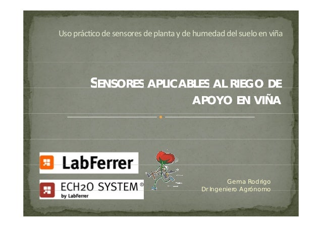 Usoprácticodesensoresdeplantaydehumedaddelsueloenviña Uso práctico de sensores de planta y de humedad del suel...
