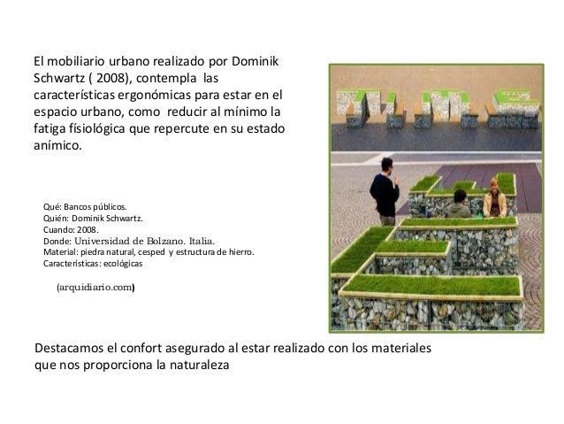 Sensorialidad emotividad reciclado y reutilizaci n for Mobiliario urbano caracteristicas