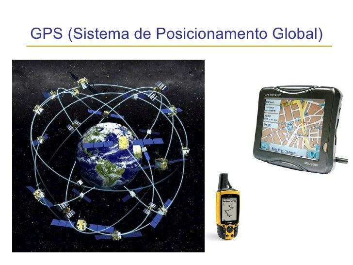 GPS (Sistema de Posicionamento Global)