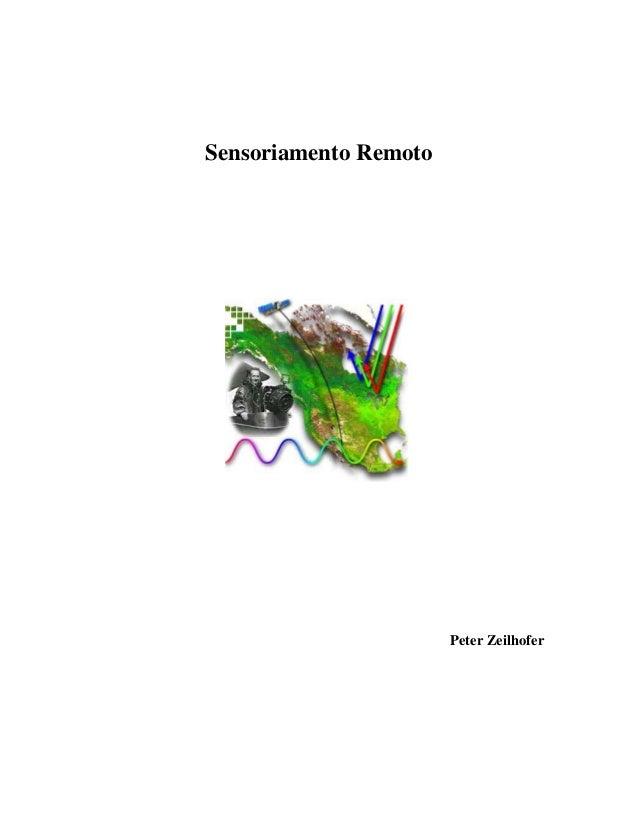 Sensoriamento Remoto  Peter Zeilhofer