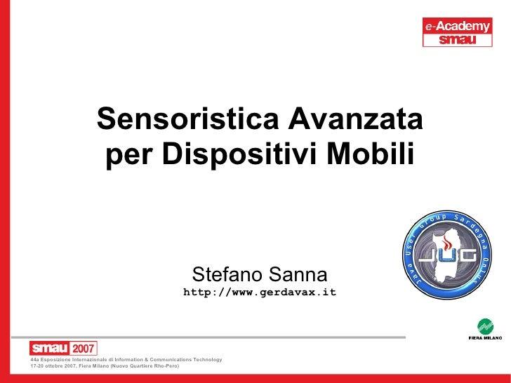 Sensoristica Avanzata                         per Dispositivi Mobili                                                      ...