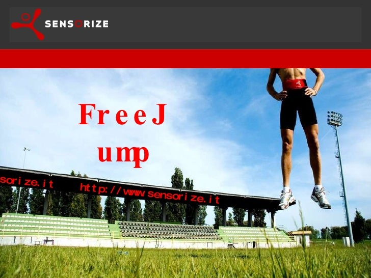 FreeJump info@sensorize.it  http://www.sensorize.it