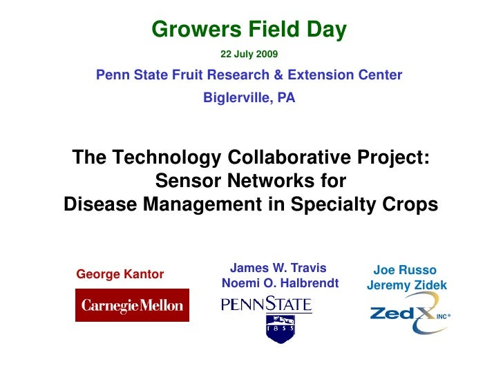 Growers Field Day                     22 July 2009     Penn State Fruit Research & Extension Center                   Bigl...