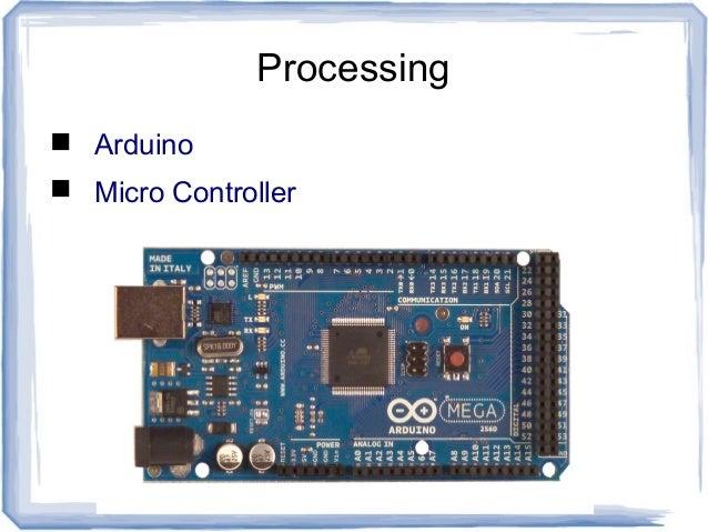 Processing  Arduino  Micro Controller