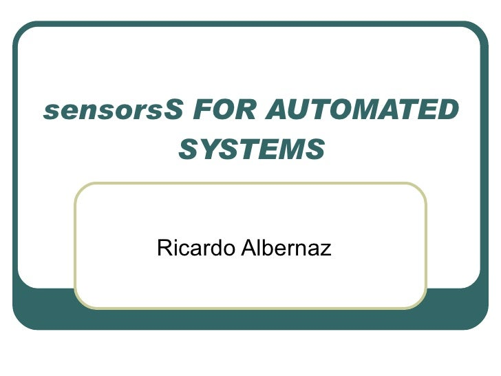 sensorsS FOR AUTOMATED SYSTEMS Ricardo Albernaz