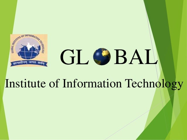 GL  BAL  Institute of Information Technology