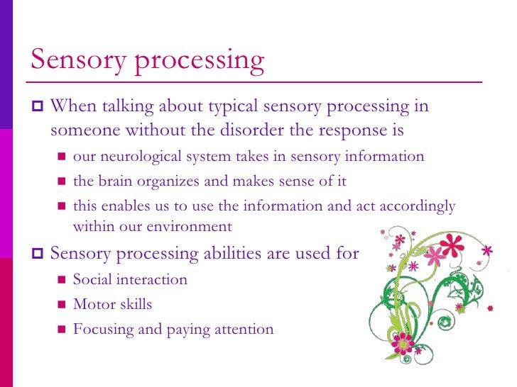 Talking Sense What Sensory Processing >> Sensory Processing Disorder