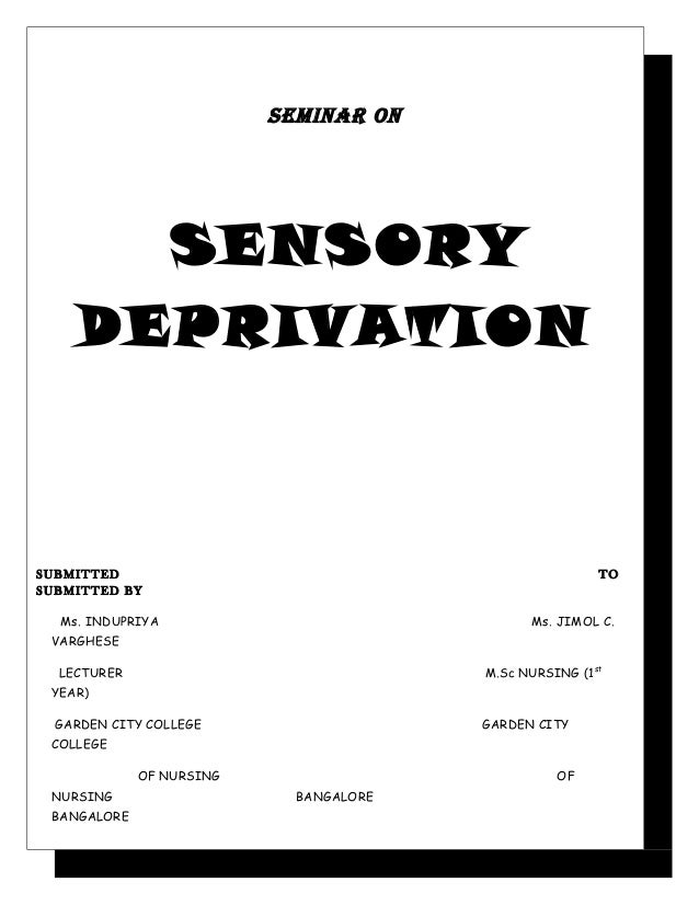 Sensory deprivation