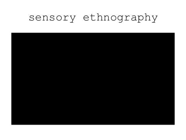 sensory ethnography