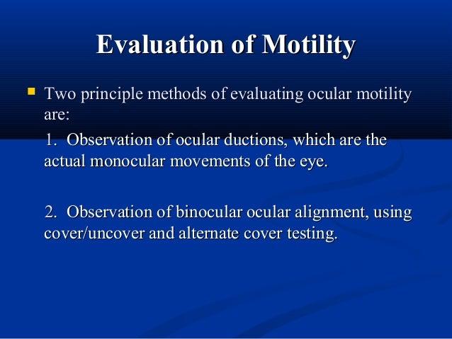 Motility testsMotility tests Tests versions and ductionsTests versions and ductions Grades under/overactionGrades under/ov...