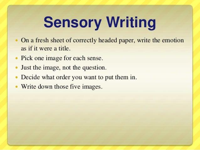Sensory writing