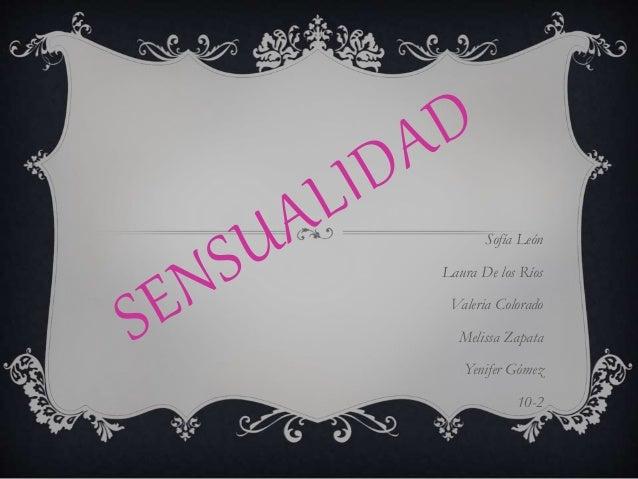 Sofía León  Laura De los Ríos  Valeria Colorado  Melissa Zapata  Yenifer Gómez  10-2