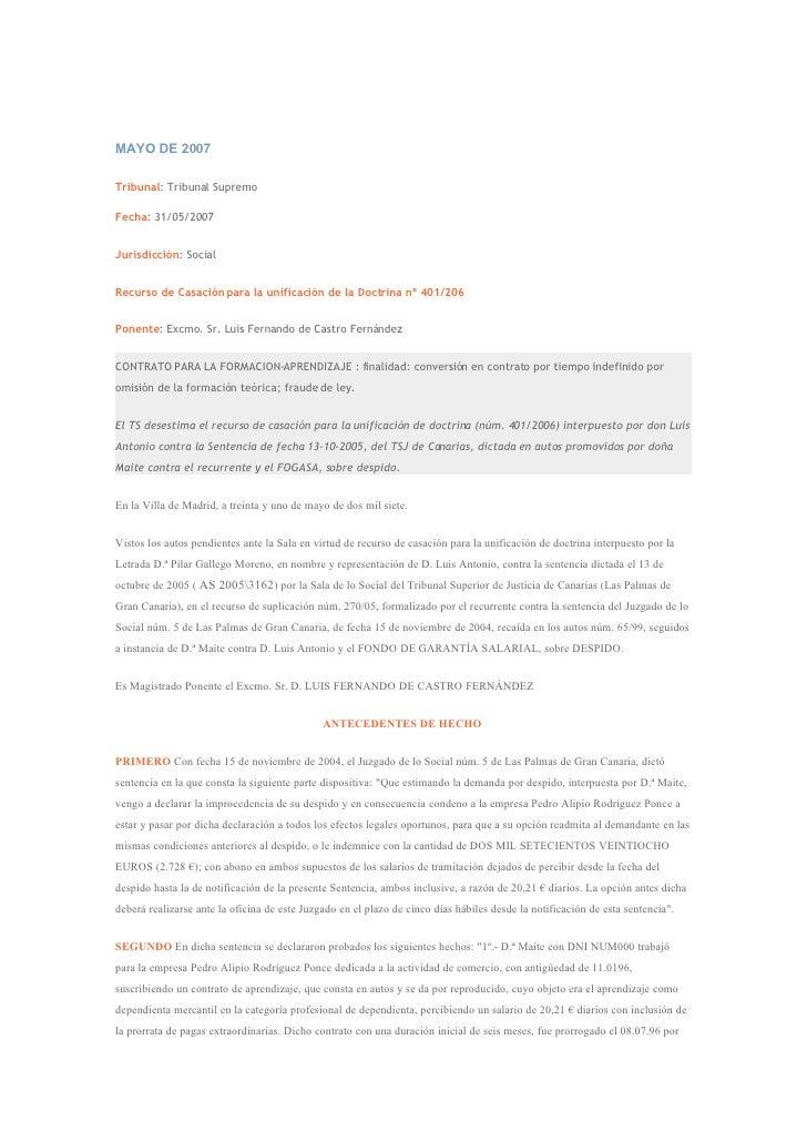 MAYO DE 2007  Tribunal: Tribunal Supremo  Fecha: 31/05/2007   Jurisdicción: Social   Recurso de Casación para la unificaci...