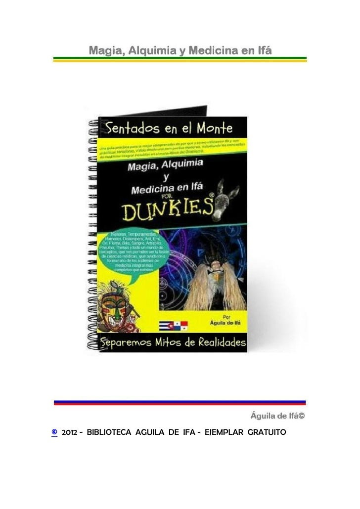 © 2012 - BIBLIOTECA AGUILA DE IFA - EJEMPLAR GRATUITO